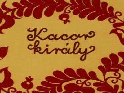 Kacor király esti mese