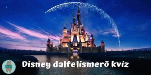 Mese dal kvíz! Mennyi Disney mesét ismersz fel dalszövegükből?